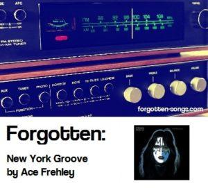 Forgotten: New York Groove by Ace Frehley
