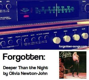 Forgotten: Deeper Than the Night by Olivia Newton-John
