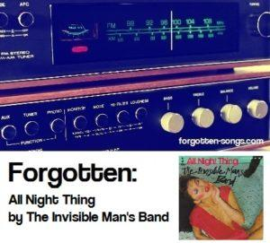 Forgotten: All Night Thing by The Invisible Man's Band
