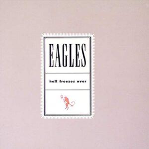Album cover of Hell Freezes Over by the Eagles.