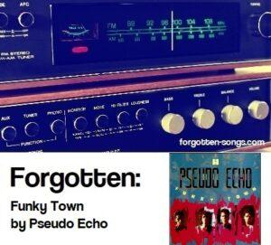 Forgotten: Funky Town by Pseudo Echo