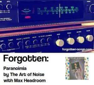 Forgotten: Paranoimia by the Art of Noise with Max Headroom