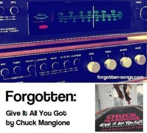 Forgotten: Give It All You Got by Chuck Mangione