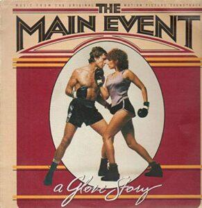Album cover of soundtrack to The Main Event.
