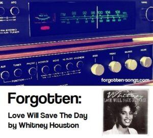 Forgotten: Love Will Save The Day by Whitney Houston