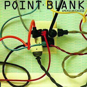 Album cover of American Exce$$ by Point Blank.