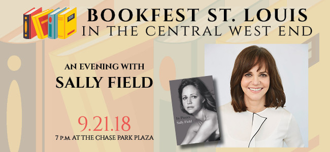 Nicki's Central West End Guide Art & Architecture Books, Dance, Music, Theater Events, Sightings  Sally Field Michael Isikoff Left Bank Books Foundation Left Bank Books Gary Shteyngart CWE North CID BookFest St. Louis