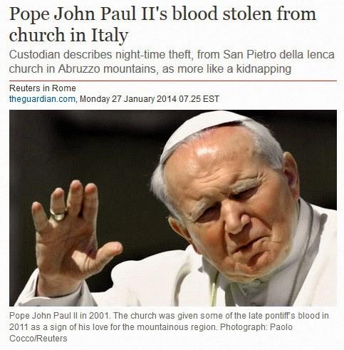 Pope John Paul II blood stolen