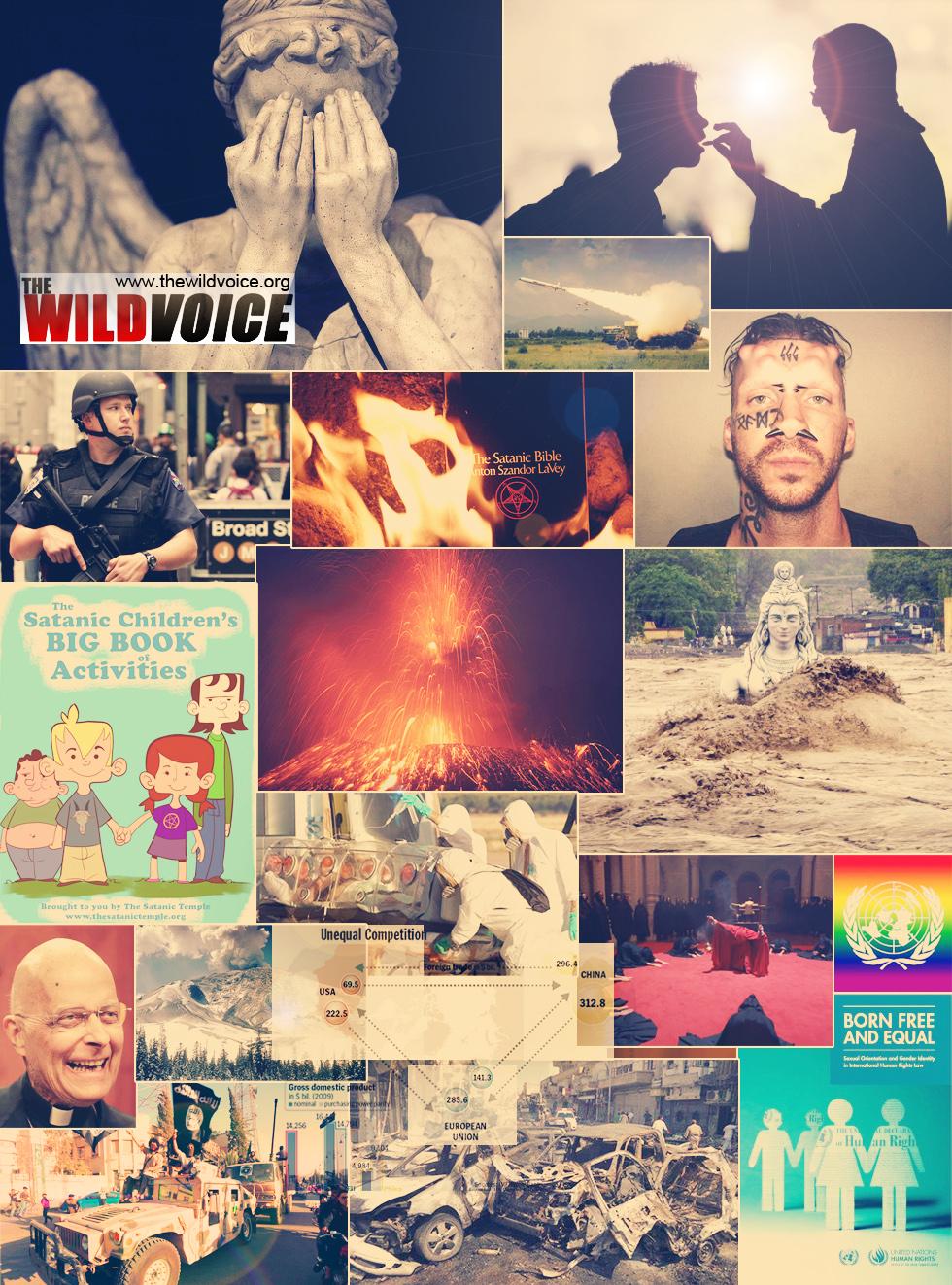 THE WILD VOICE, THE WILD REPORT, War, satan, volcanos, apocalypse, false prophet, hurch of satan, catholic church