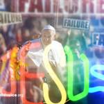 pope calls God failure