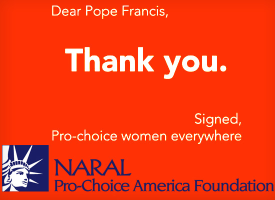 PRO CHOICE POPE FRANCIS