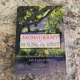 Aromatherapy For The Healing Spirit