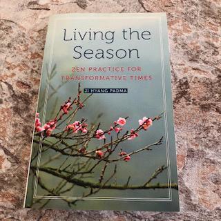 Living The Season – Zen Practice