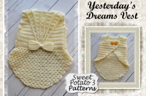 Yesterday's Dreams Girls Vest – Crochet Pattern