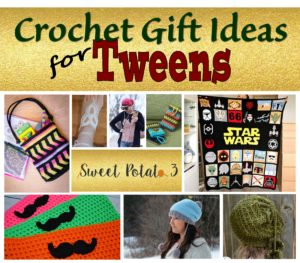 Crochet Tween Gift Ideas for the Holidays