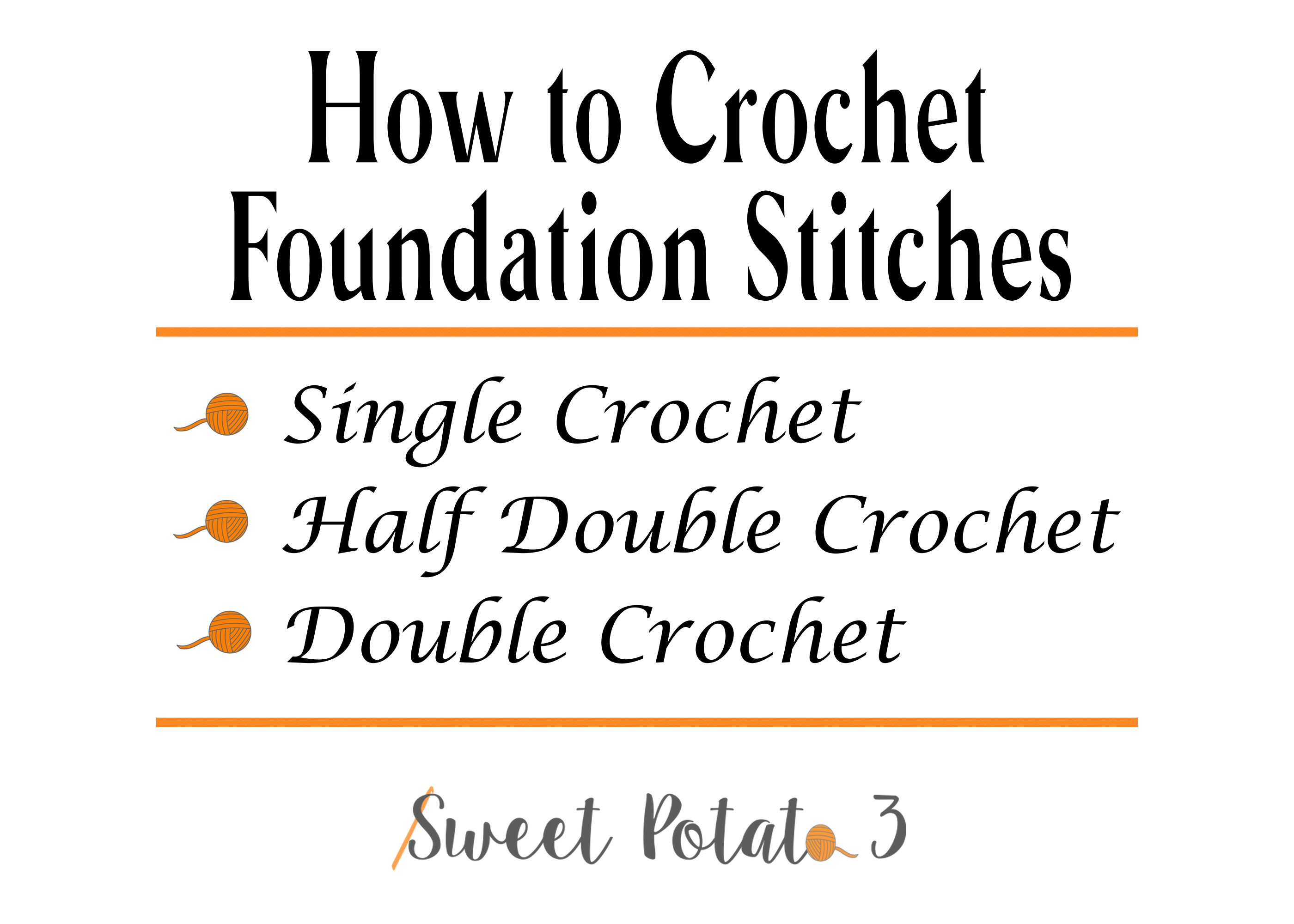 How to Crochet Foundation Stitches: Single, Half Double & Double