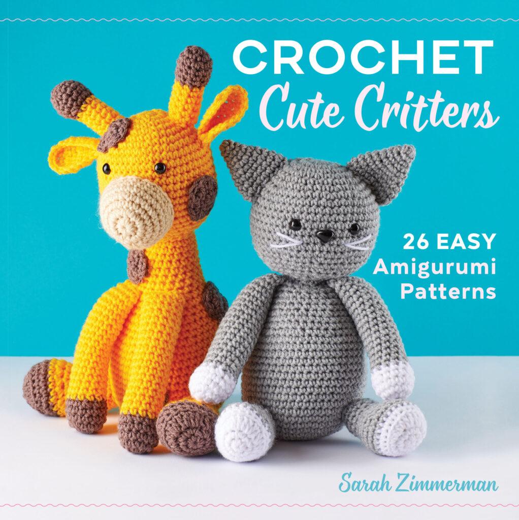 Cute Critters Crochet Book