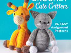 Cute Critters Crochet Book