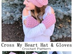 Cross My Heart Hat & Gloves Set