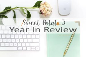Year in Review – Sweet Potato 3 {2019}