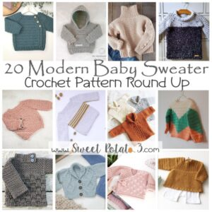 Read more about the article Modern Baby Sweater Crochet Pattern Round Up