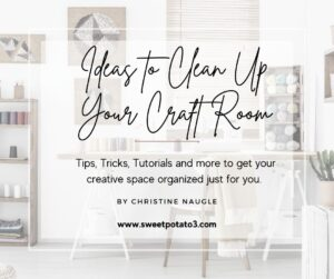 Read more about the article Ideas to Clean Up Your Craft Room