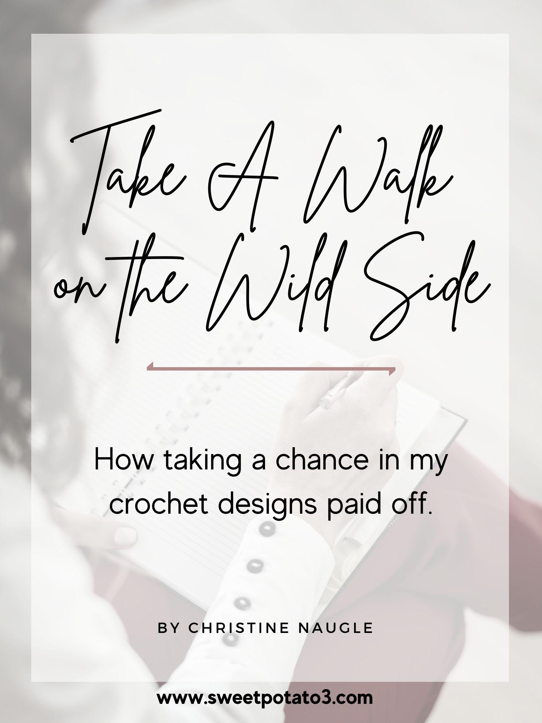 Take A Walk on the Wild Side in Crochet Designs