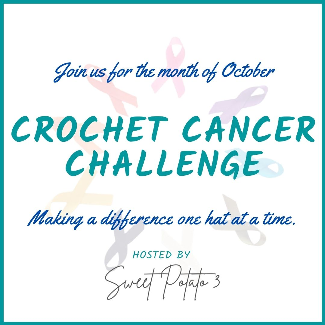 You are currently viewing 2021 Crochet Cancer Challenge – Charity Crochet Event