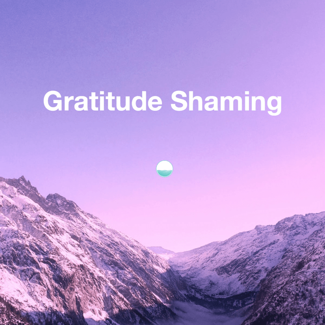 gratitude shaming