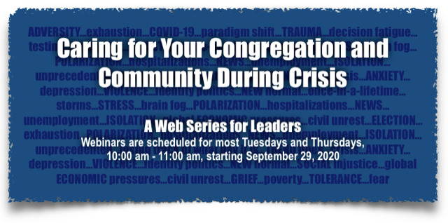 Webinars: Caring for Your Congregation During Crisis