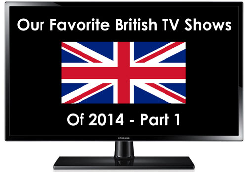 Favorite British TV Shows 2014 Part 1