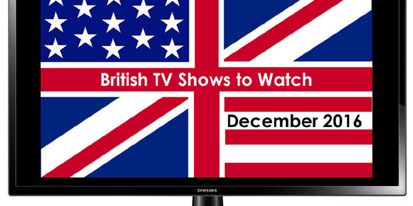 British TV shows to watch in December 2016