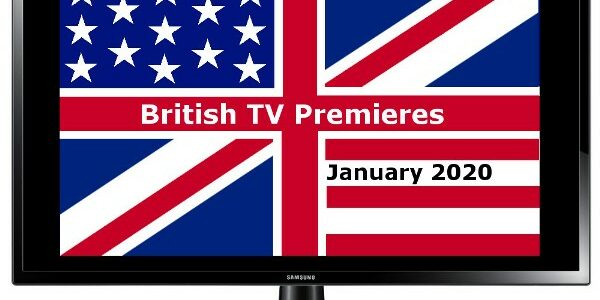 British TV Premieres in Jan 2020