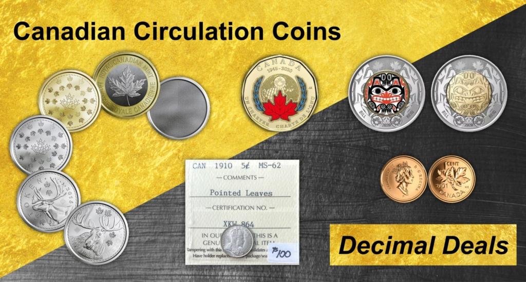 Canadian Circulation Coins & Rolls