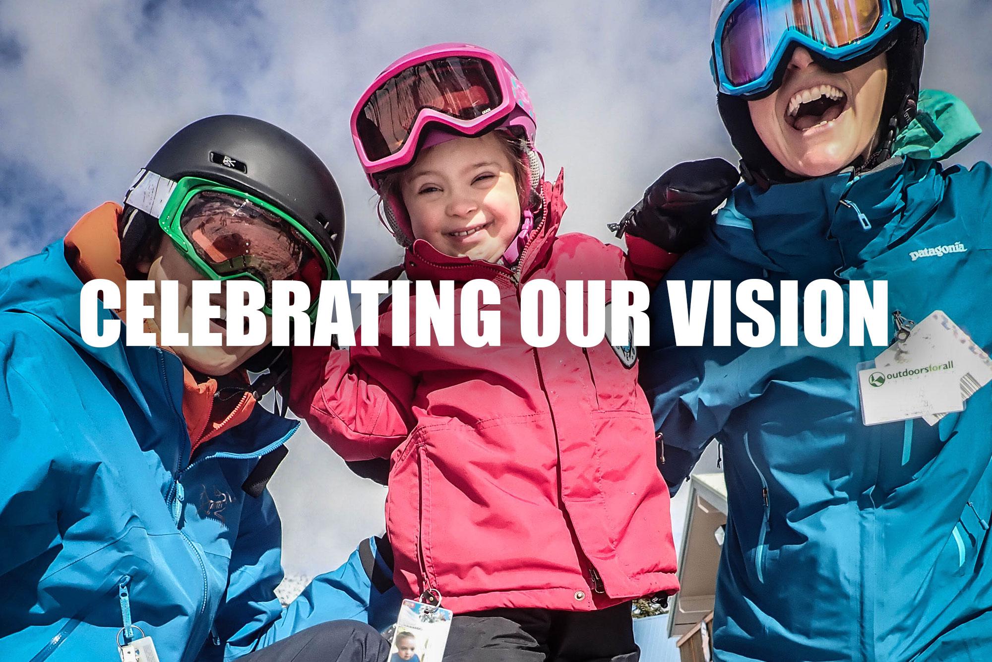 Celebrating Vision