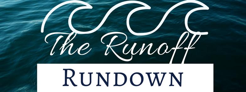 The Runoff Rundown