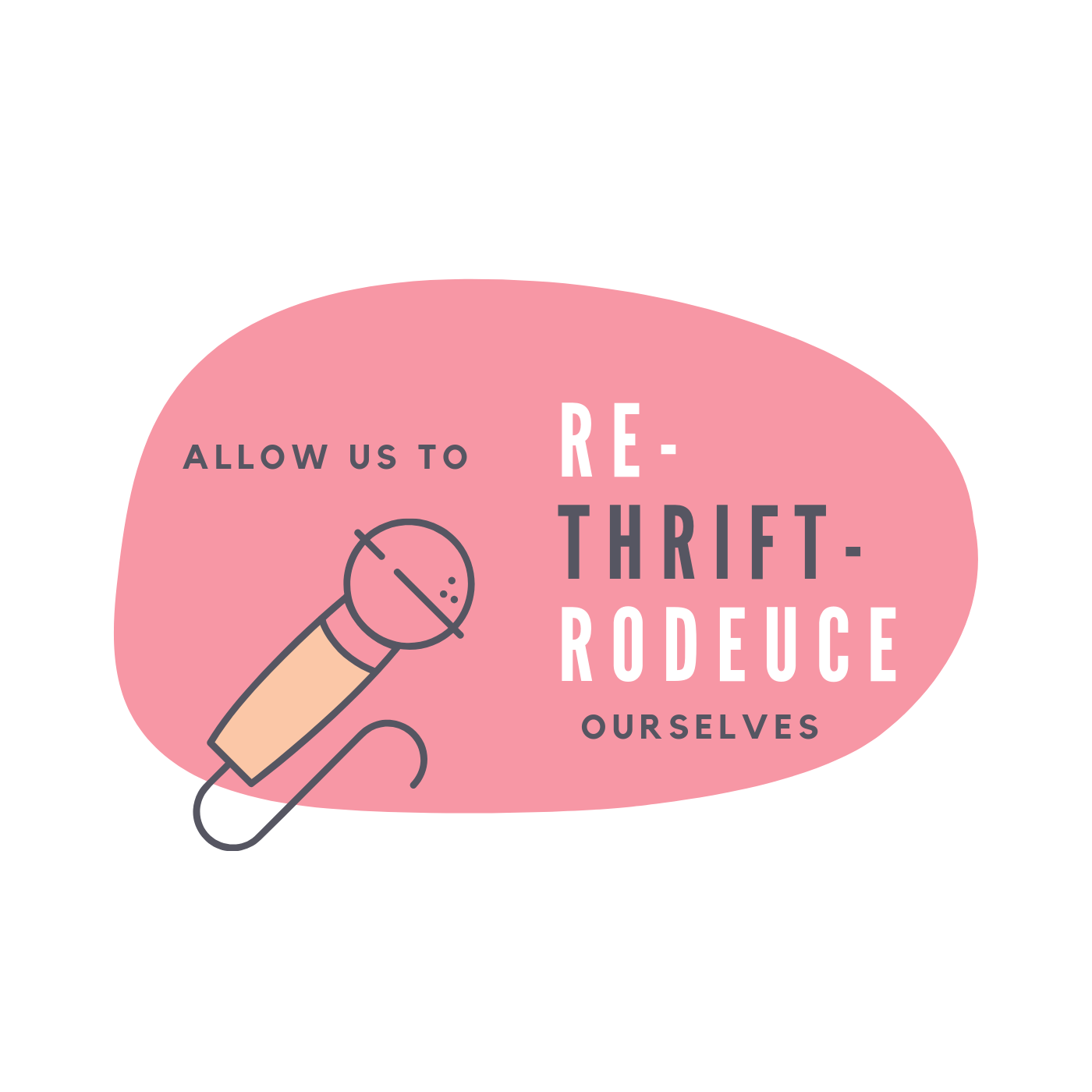 allow us to rethriftrodeuce ourselves logo