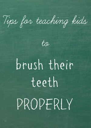 Tips For Teaching Kids To Brush Their Teeth Properly