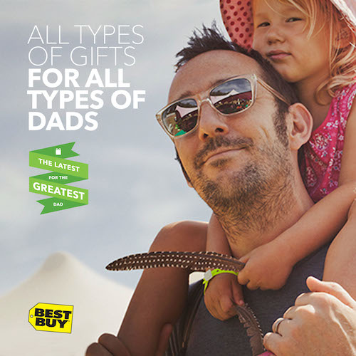Greatest Dad Gifts at Best Buy