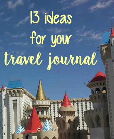 13 Ideas for your Travel Journal