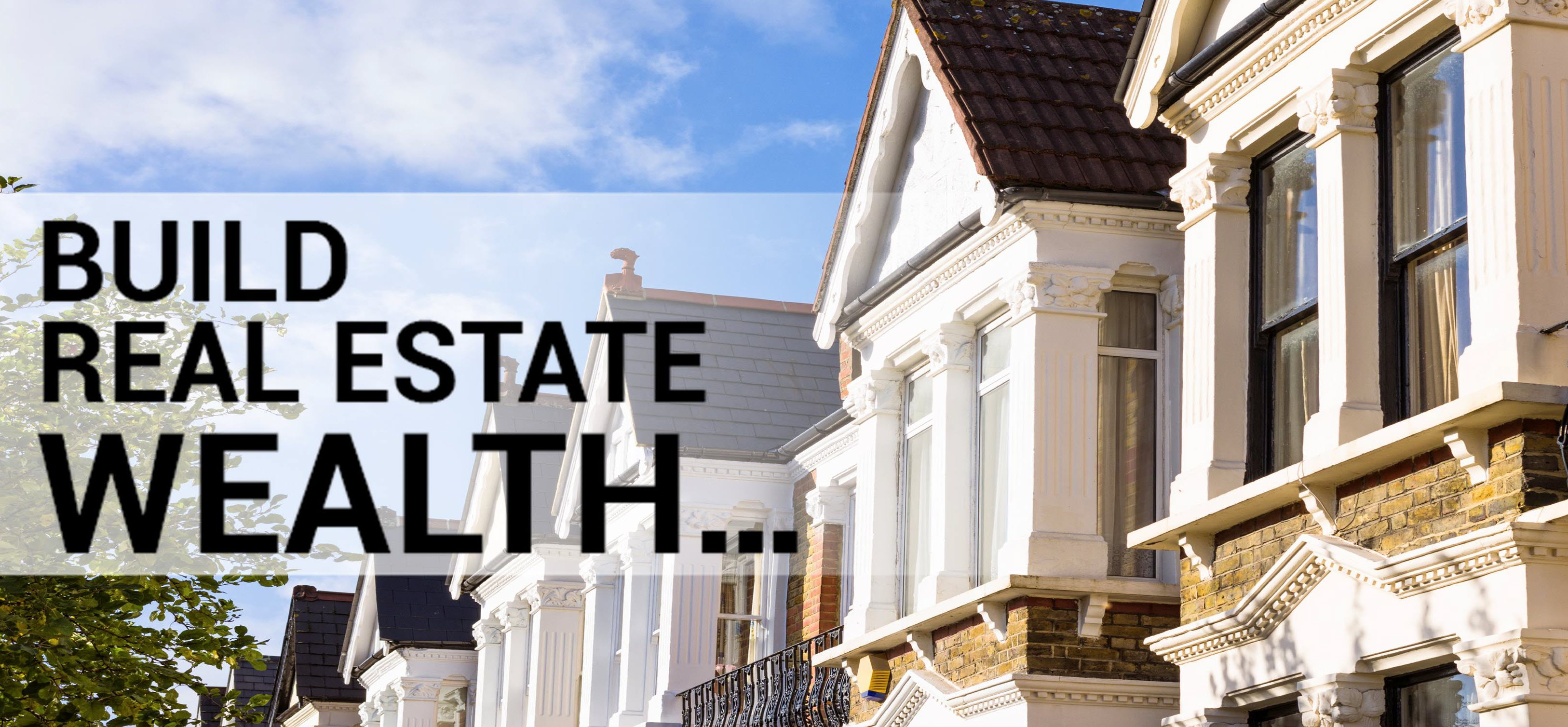 Build_Real_Estate_Wealth_Banner