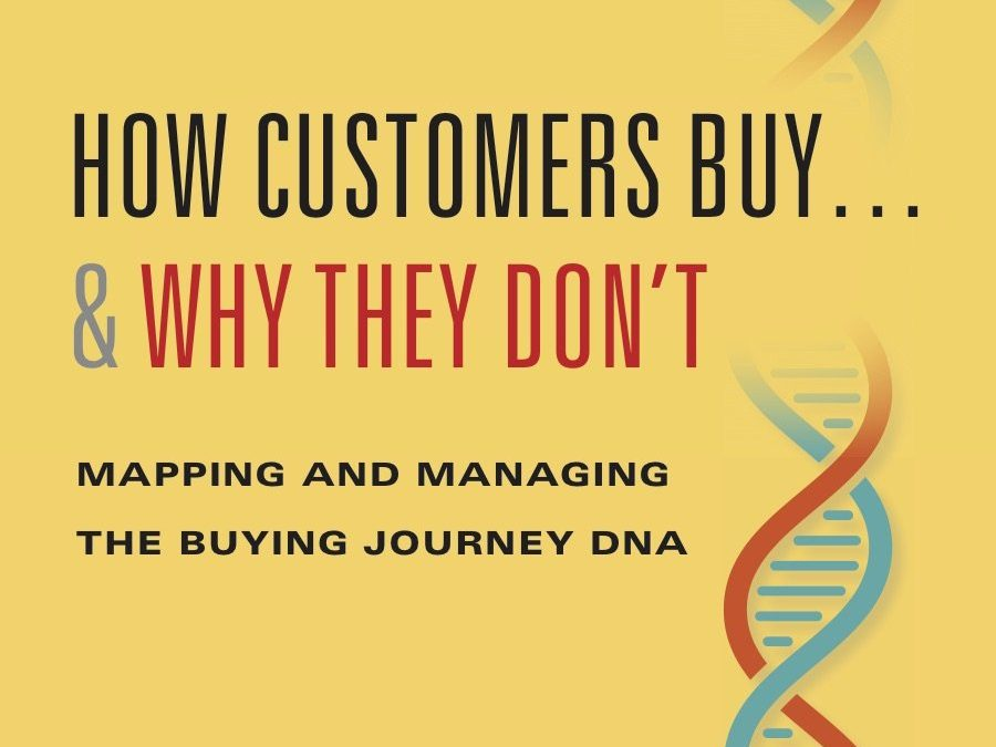 """""""What an Impact!"""" … A Review of """"How Customers Buy and Why they Don't"""""""