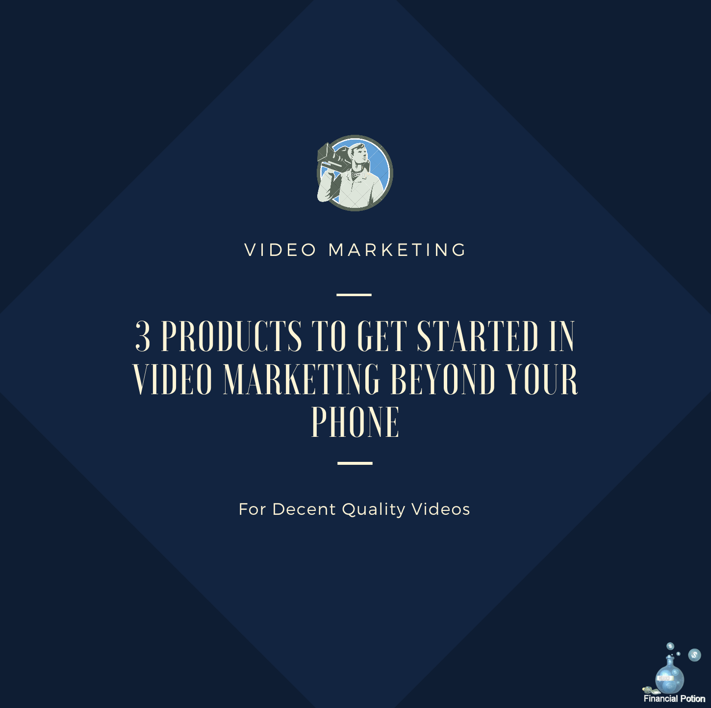 Video Marketing, Phone Videos, Quality Videos, Video Products