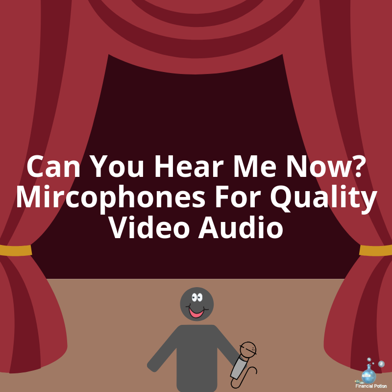 Can You Hear Me Now? Mircophones For Quality Video Audio
