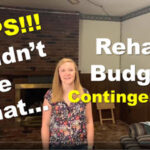 Rehab Budget Contingencies why have them example