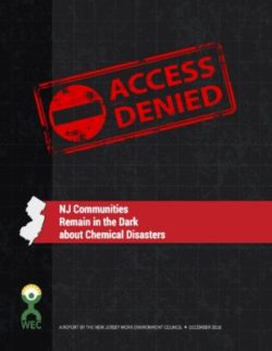 Access Denied: NJ Communities Remain in the Dark About Chemical Disasters