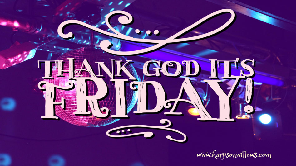 Thank God It's Friday – Acceptance