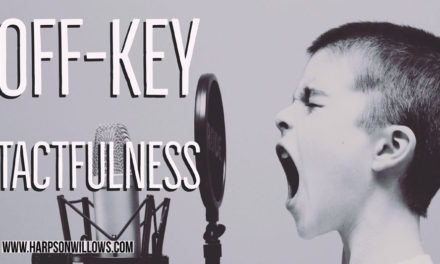 Off-Key Tactfulness