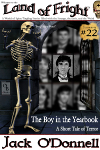 The Boy in the Yearbook - Land of Fright #22