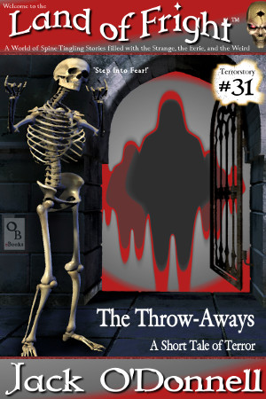Land of Fright #31 - The Throw-Aways
